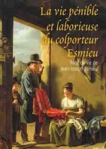 la_vie_penible_et_laborieuse_du_colporteur_esmieu