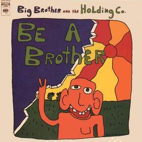 Be A Brother - 1970