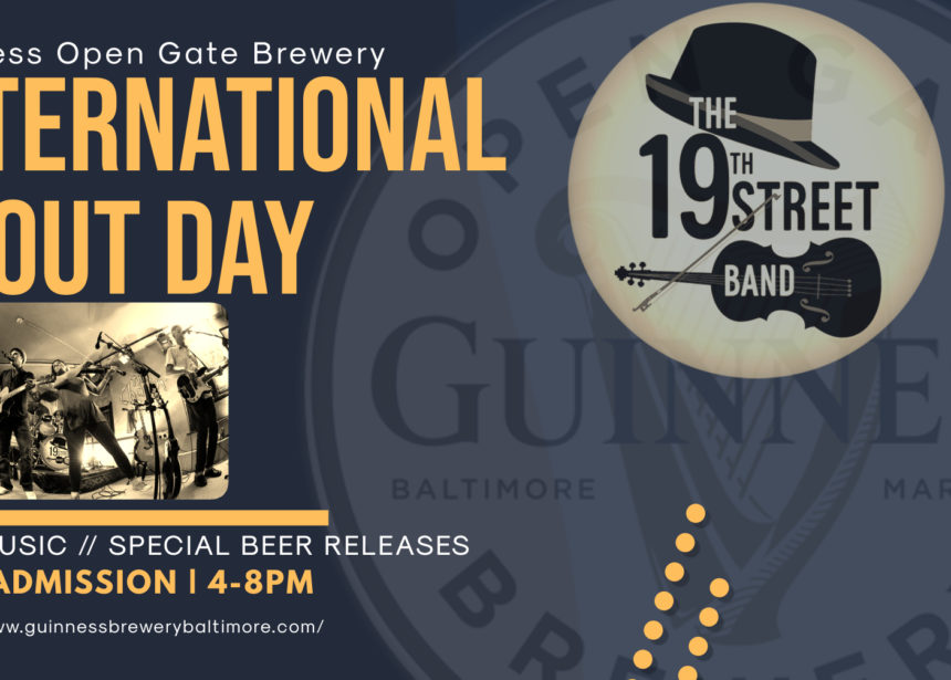 Guinness Open Gate Brewery – International Stout Day