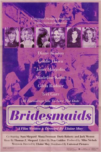 Diane Keaton, Goldie Hawn, Janet Margolin, Madeline Kahn, Gilda Radner, Teri Garr, Elaine May, Bridesmaids (2011)- Modern Films Re-Imagined