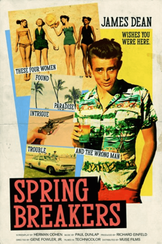 Spring Breakers (2012), James Dean - Modern Films Re-Imagined into Classic Posters