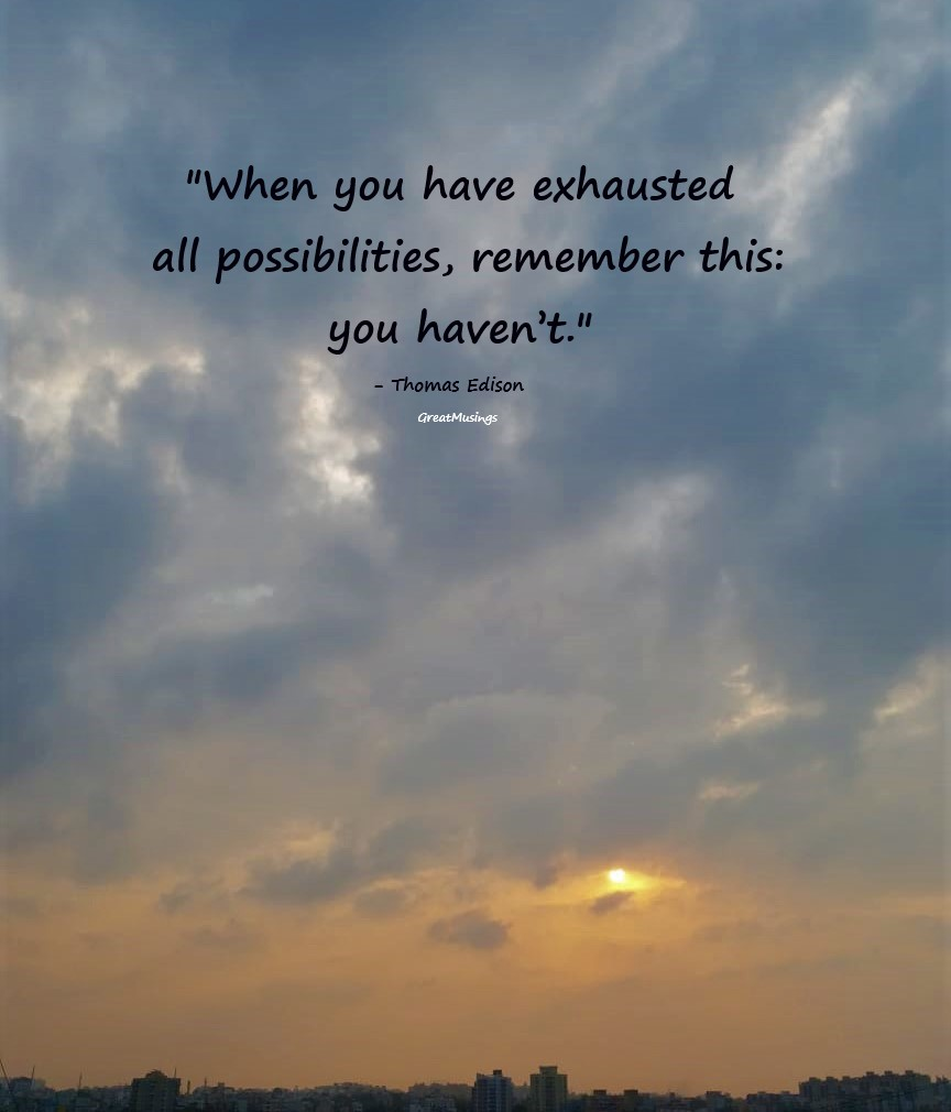 Beautiful clouds pic with a quote by Thomas Edison
