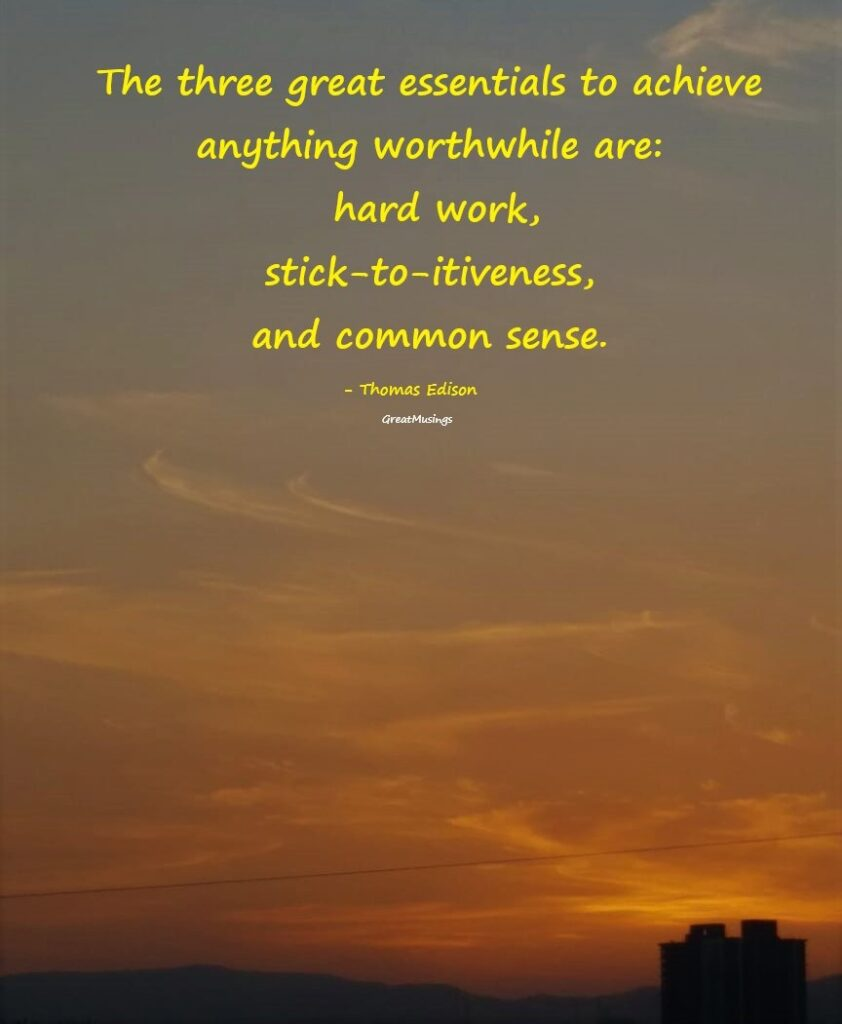 Beautiful nature pic with a quote by Thomas Edison
