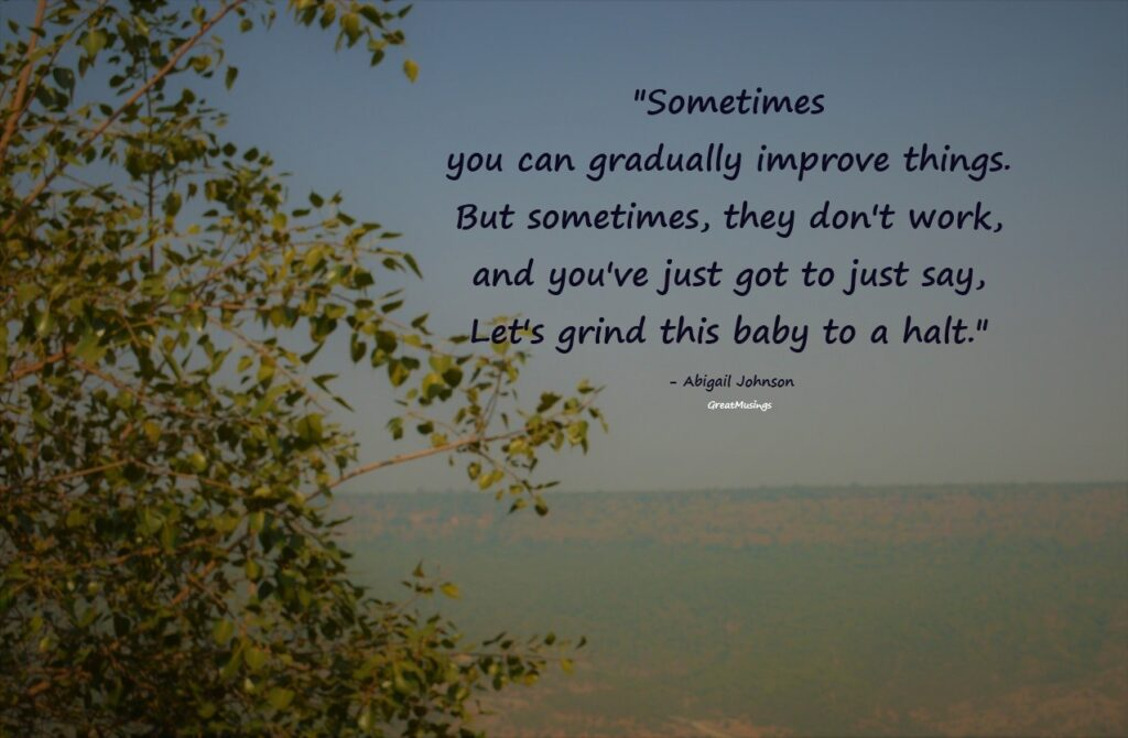 quote by Abigail Johnson on scenic view pic