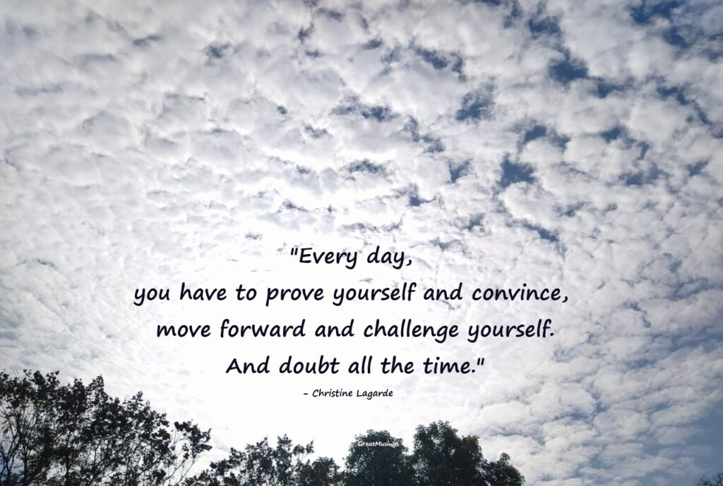 Quote by Christine Lagarde in a pic of Beautiful sky