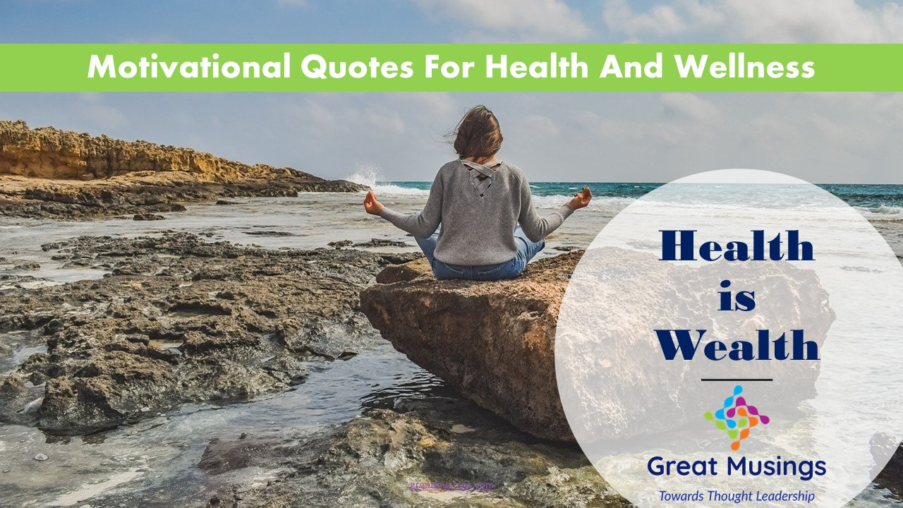 Read more about the article 15 Helpful Motivational Quotes For Health And Wellness