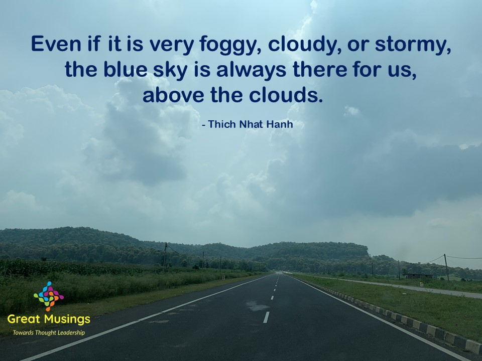 Thich Nhat Hanh Clouds Quotes in a Nature's pic with clouds