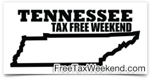 Tennessee Tax Free Weekend 2018
