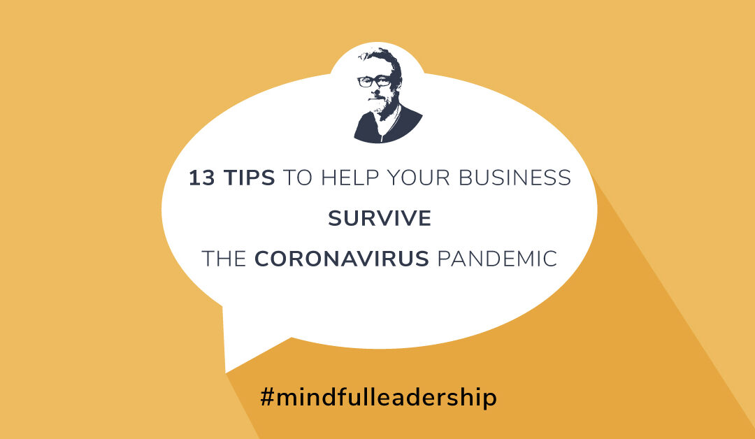 13 Tips to Help Your Business Survive the Coronavirus Pandemic