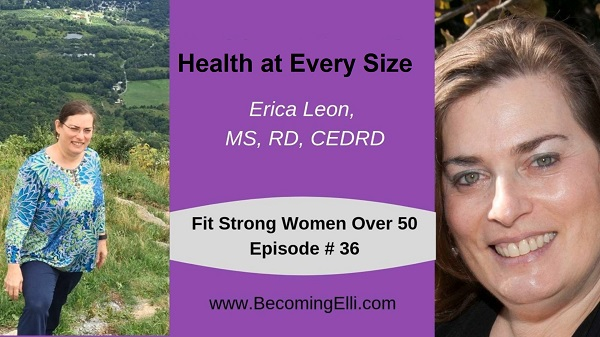 Health at Every Size Erica Leon Podcast