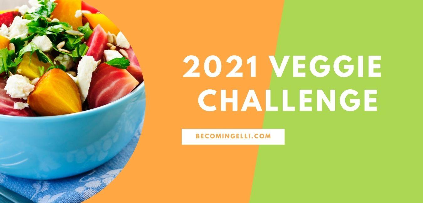 2021 Veggie Challenge