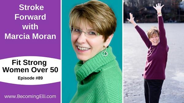 Stroke Forward with Marcia Moran - 89