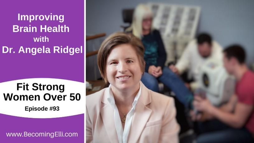 Improving Brain Health with Dr. Angela Ridgel