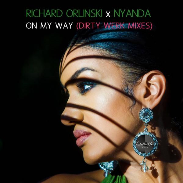 Orlinski + Nyanda 'On My Way'