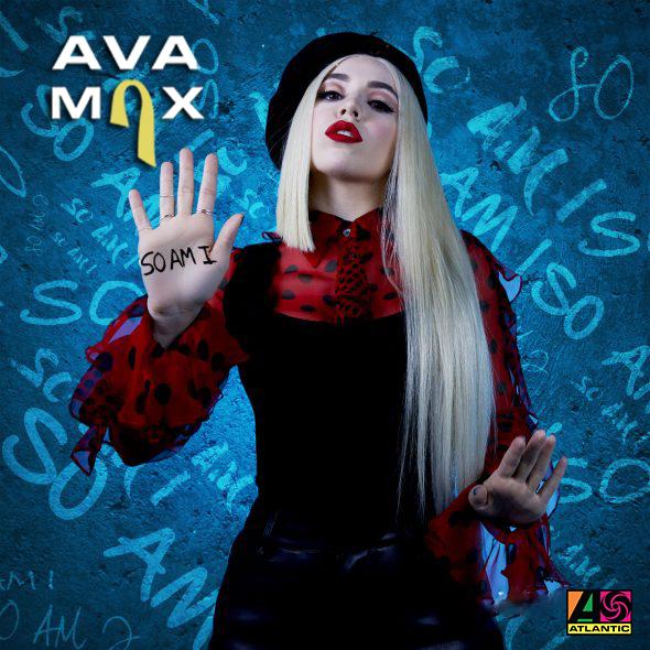 AVA MAX 'So Am I' (Atlantic)