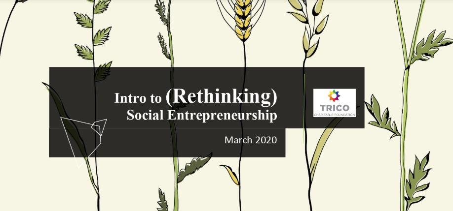 Intro to Rethinking Social Entrepreneurship