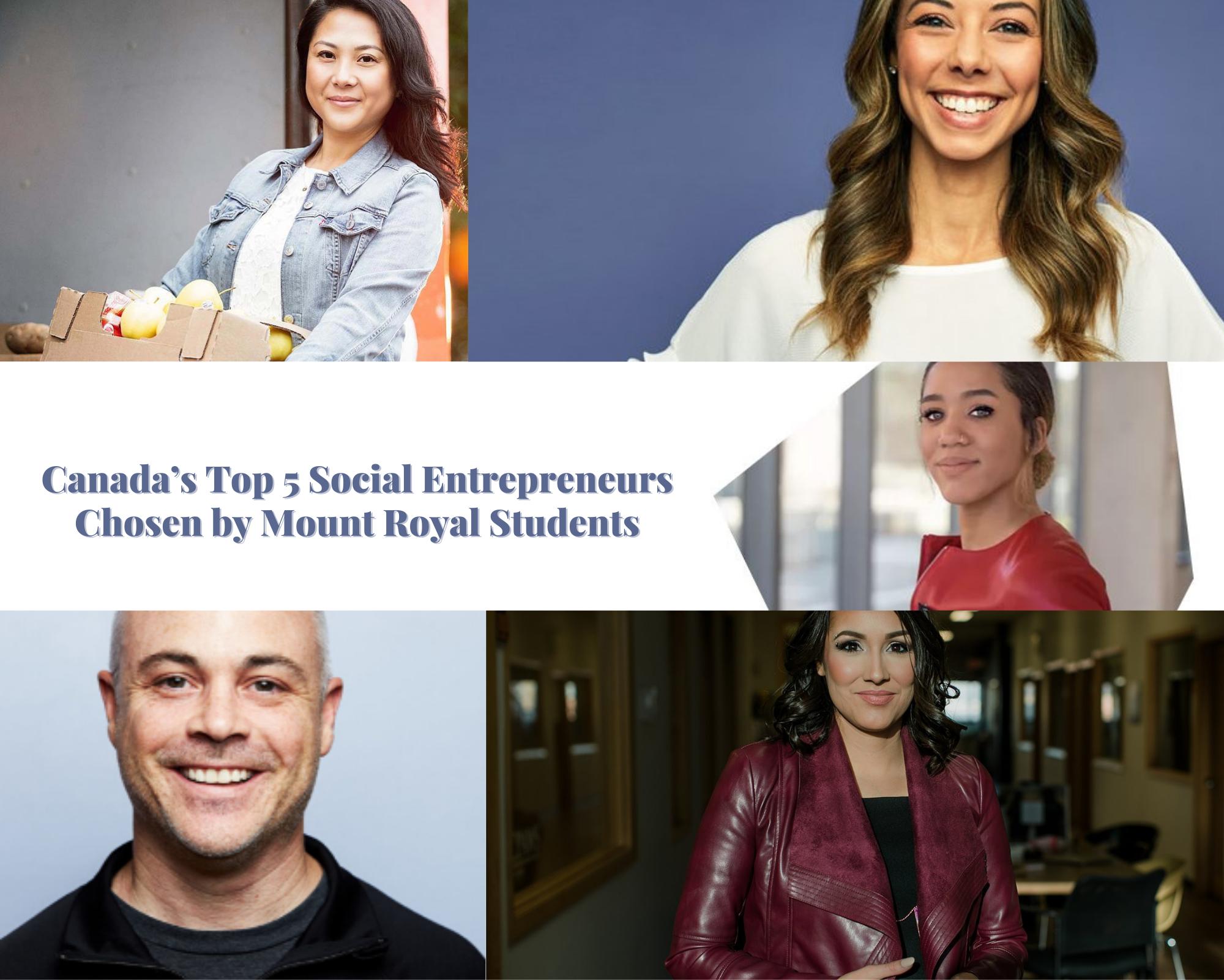 Canada's Top 5 Social Entrepreneurs Chosen by Mount Royal Students
