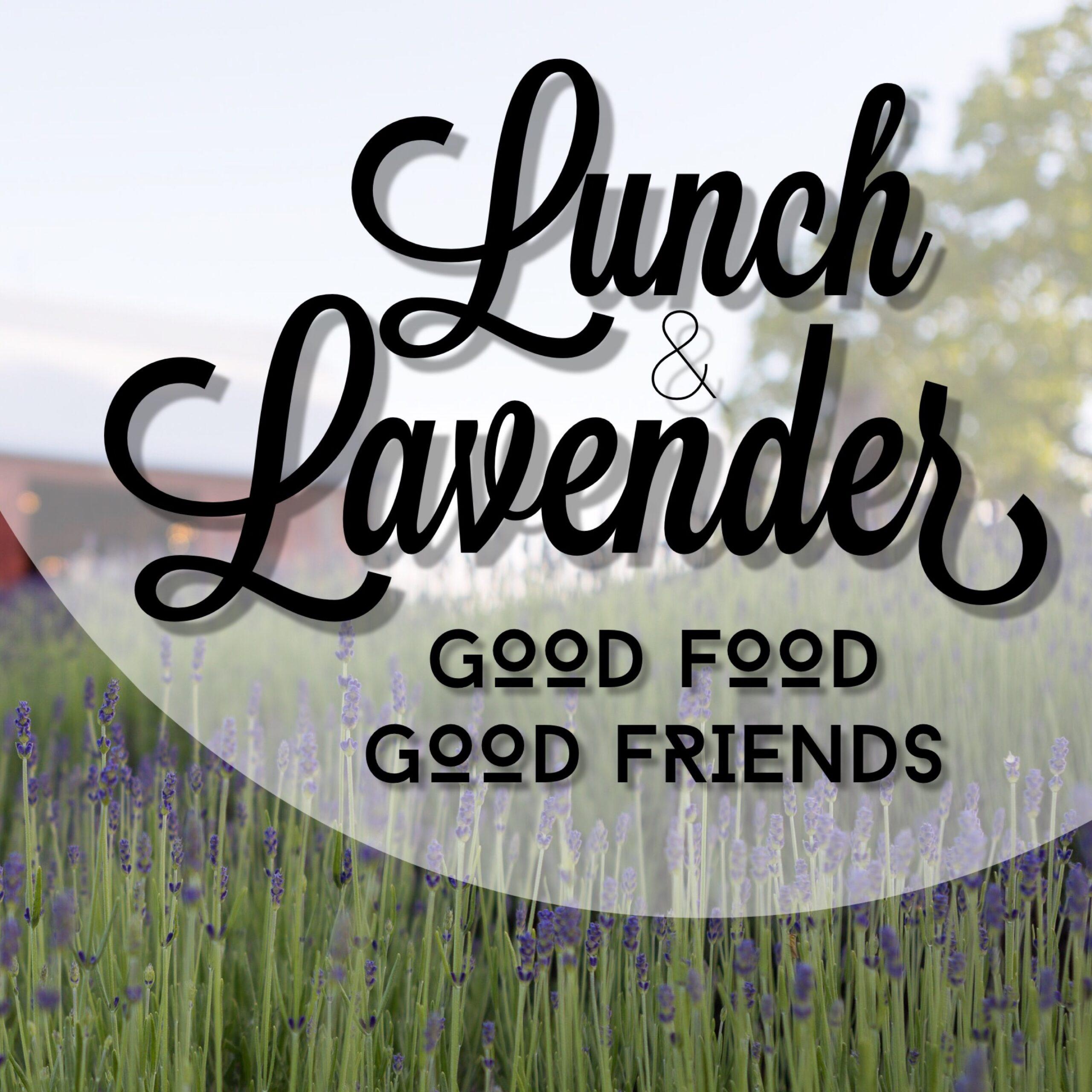 Lunch & Lavender