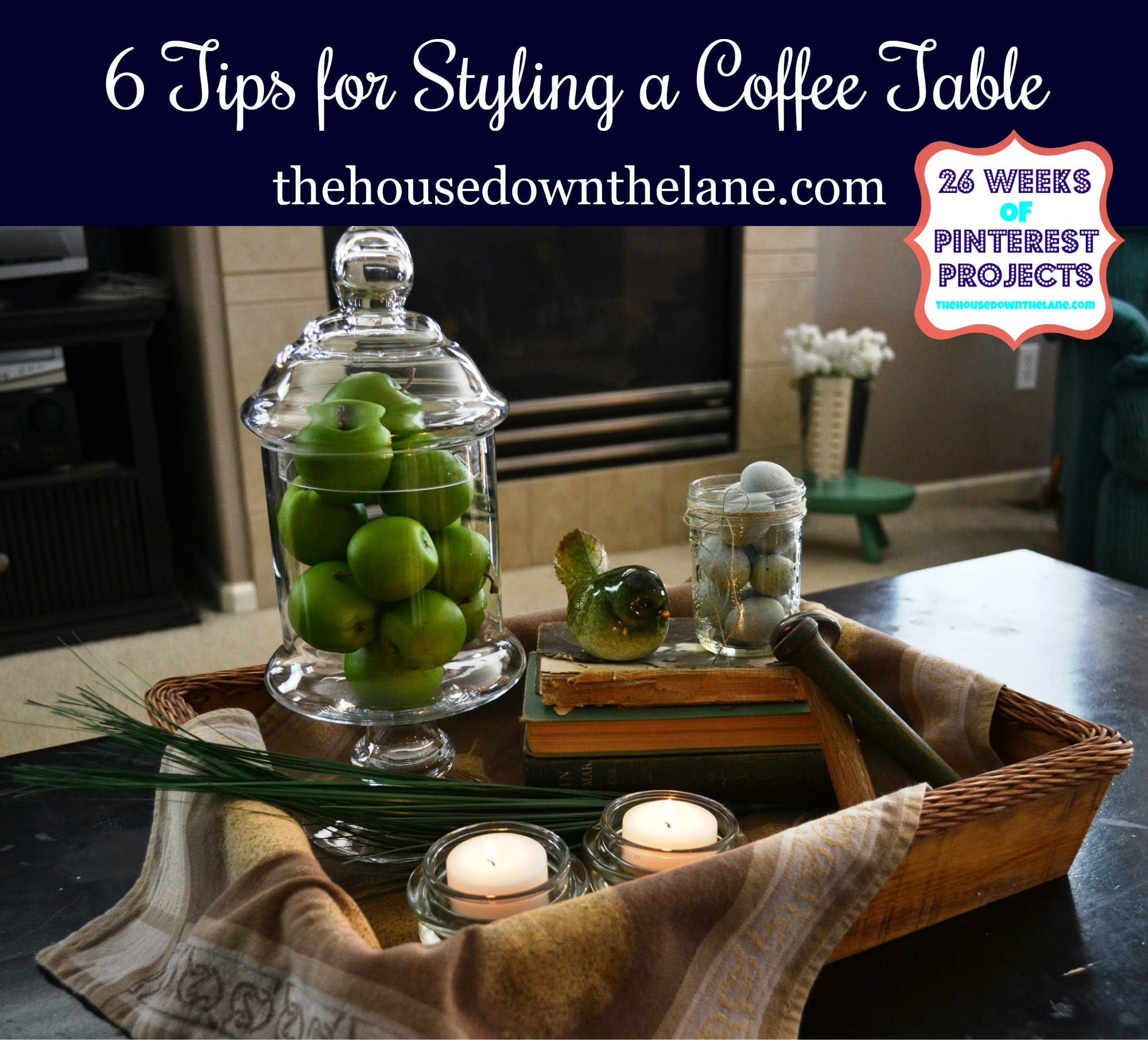 6 Tips for Styling a Coffee Table via thehousedownthelane.com.