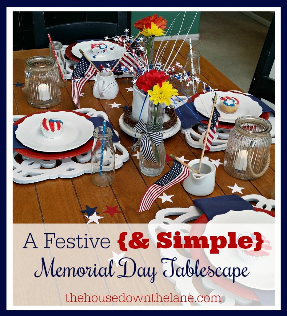 It doesn't have to be time consuming or difficult to set a Festive {& Simple} Memorial Day Tablescape! Just follow my tips, and before you know it, you'll have your own festive {& simple} tablescape...for any occasion or holidays! From thehousedownthelane.com.