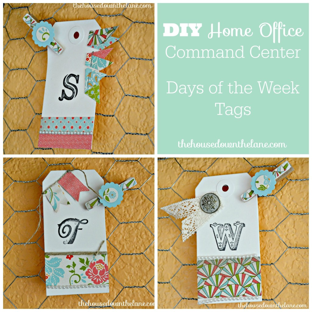 I love these days of the week tags from my DIY Home Office Command Center. Now I WANT to look at my calendar and to-do's! From thehousedownthelane.com.