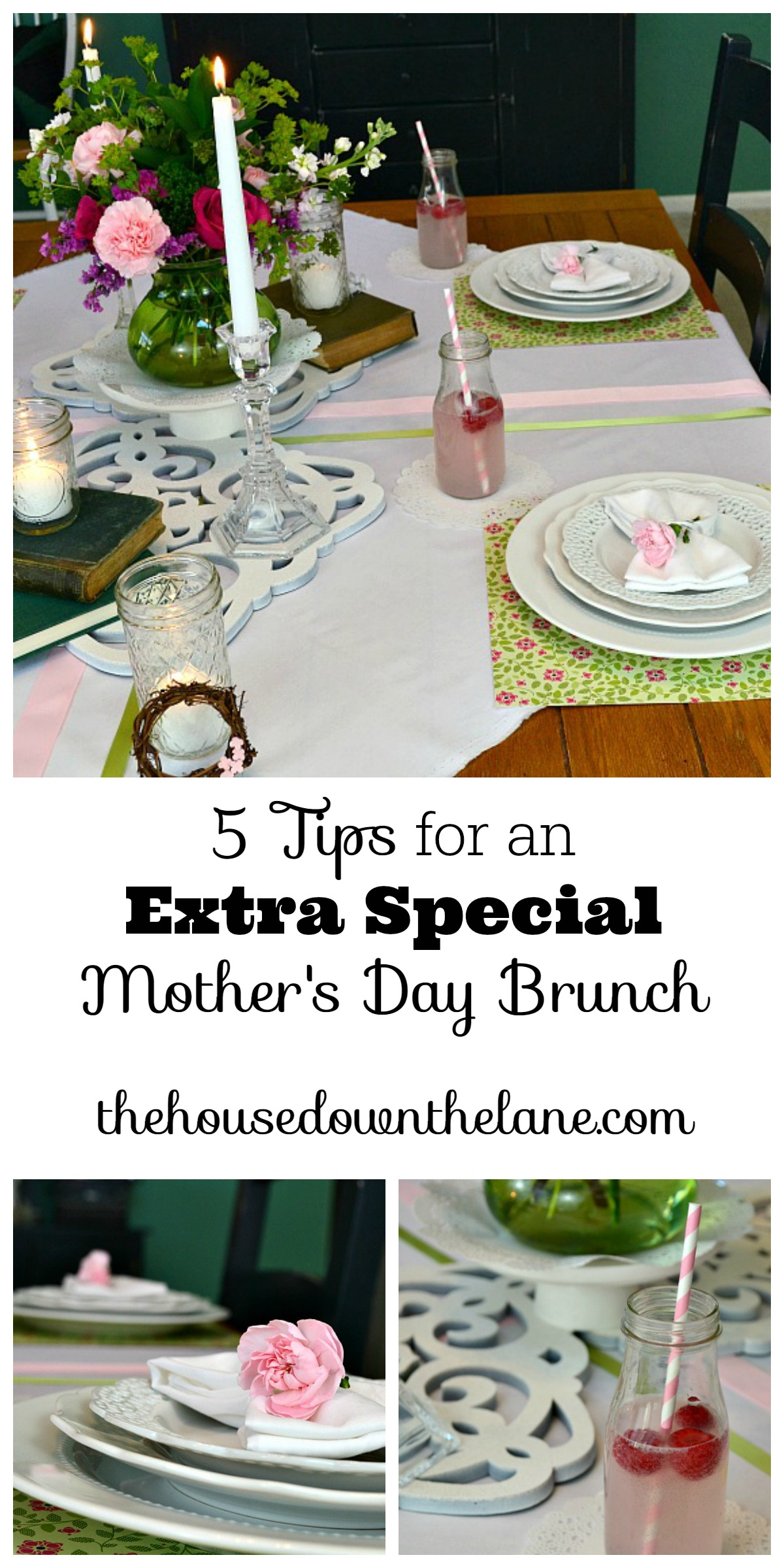 5 Tips for an Extra Special Mother's Day Brunch!   The House Down the Lane