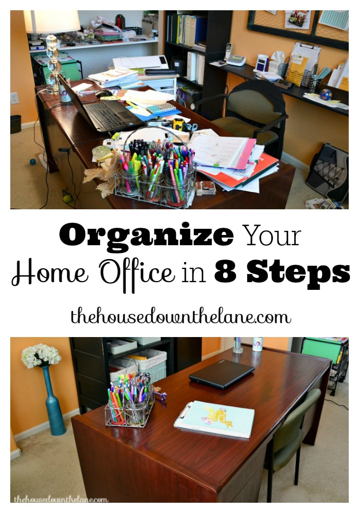 Organize Your Home Office in 8 Steps. Let's conquer that home office organization today! | The House Down the Lane for The Melrose Family