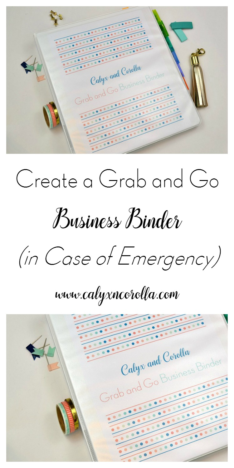 It seems overwhelming to prepare our home businesses for an emergency, so we're working together to prepare our home businesses for an emergency. Today, we're going to create a Grab and Go Business Binder in case we have to evacuate quickly. | Calyx and Corolla