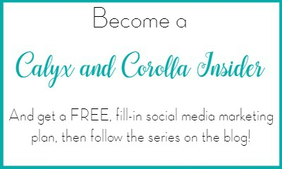 Become a Calyx and Corolla Insider!