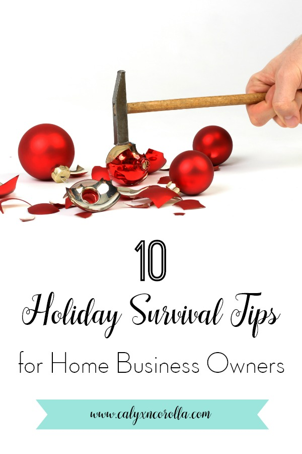 Don't miss these 10 holiday survival tips for home business owners! The holidays bring a unique set of challenges to home business owners. Between running your business AND all of the holiday prep you have to finish, it's enough to fill even the most stalwart business owner with holiday dread. But these ideas will help you to decrease your holiday stress and get back to actually enjoying the Christmas season! Let these 10Holiday Survival Tips for Home Business Owners be your guide! #holidayseason #organization #timemanagement #planning #productivity