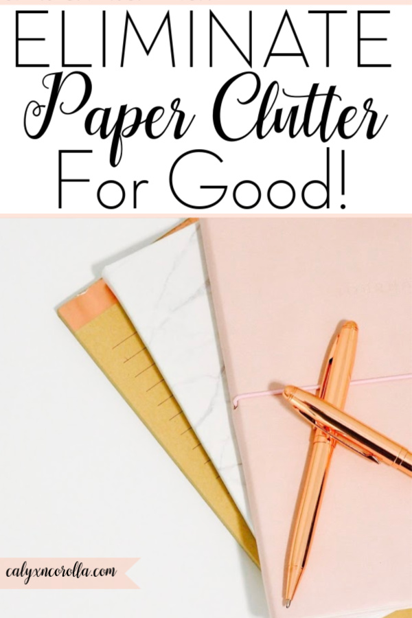 Eliminate Paper Clutter for Good! | Calyx and Corolla