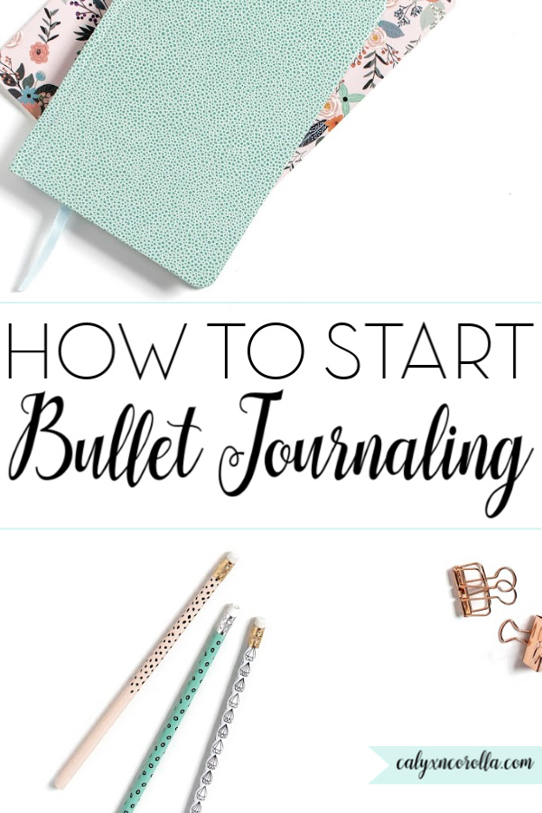 How to Start Bullet Journaling   Calyx and Corolla