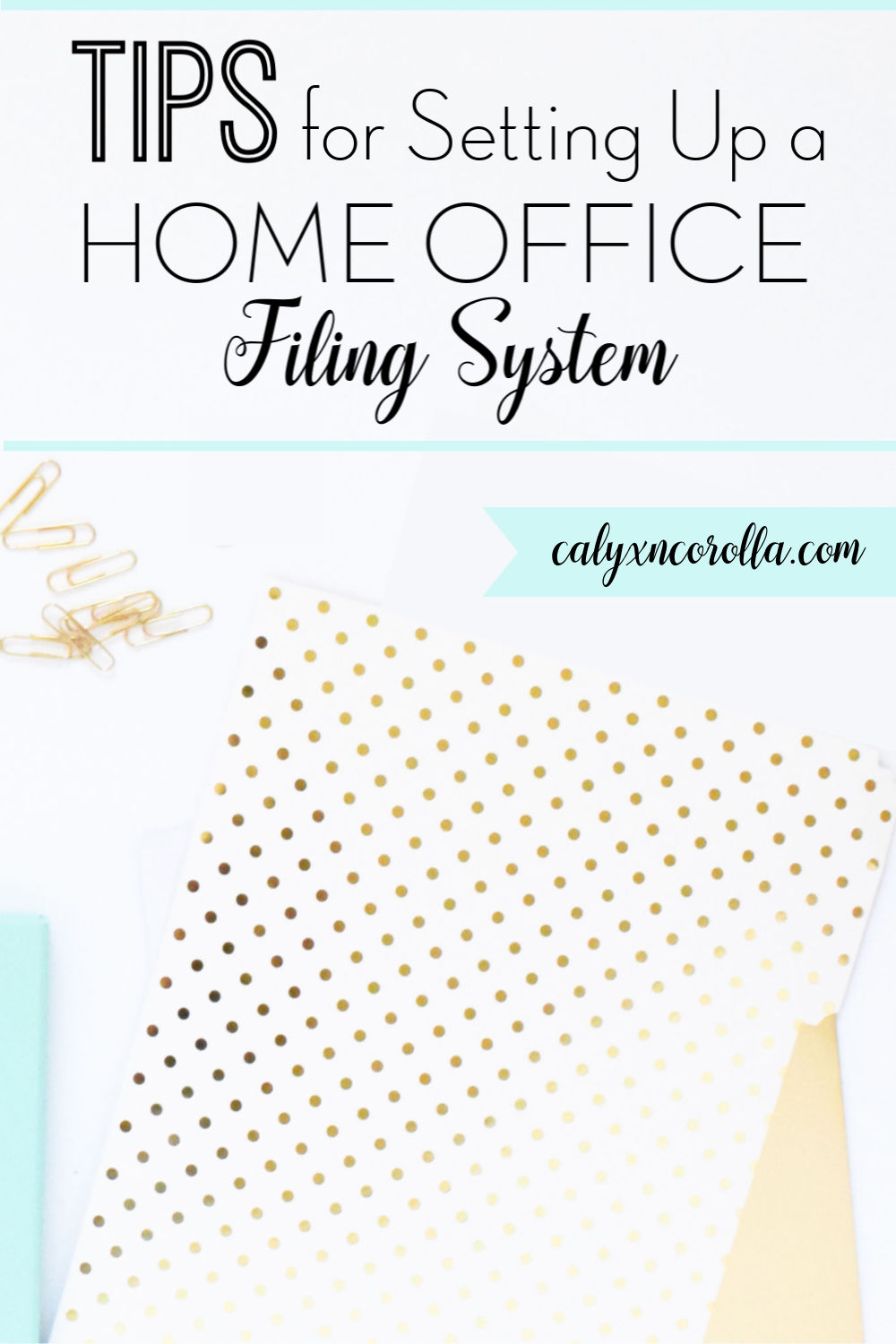 Tips for Setting Up a Home Office Filing System