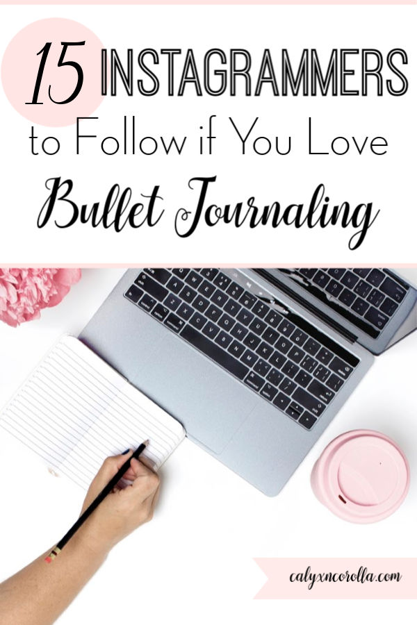Instagrammers to Follow if You Love Bullet Journaling | Calyx and Corolla