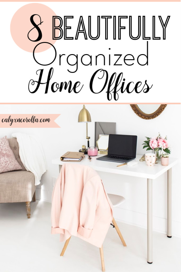 8 Beautifully Organized Offices | Calyx and Corolla