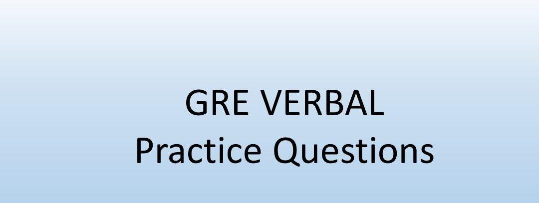 GRE Verbal – Practice Questions 9