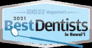 Honolulu Magazine's 2021 Best Dentists in Hawaii