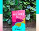 2021's Women's Prize for Fiction Winner?     A Review of The Vanishing Half