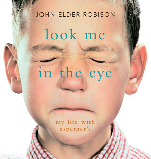 look-me-in-the-eye-my-life-with-aspergers