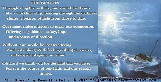 """""""The Beacon"""" by Randall S Daluz © 2014 thejournalofanewcreation.com"""