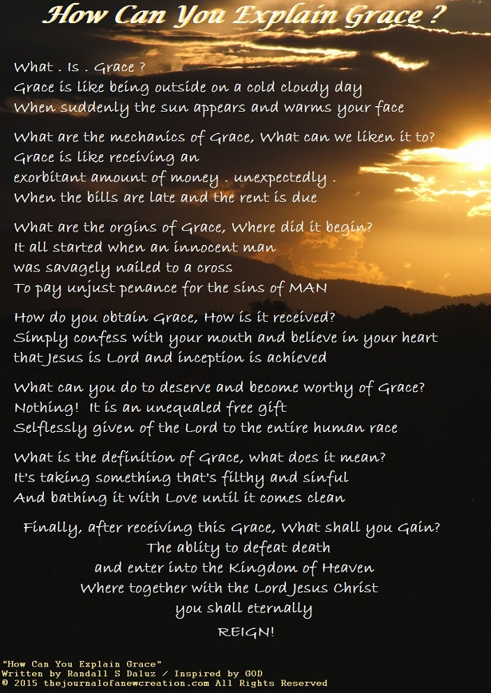 """""""How Can You Explain Grace"""" by Randall S Daluz"""