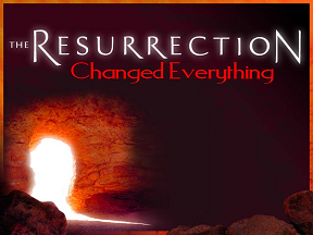 Randall Daluz The Resurrection Changed Everything