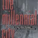 The Millennial City