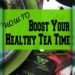How to Boost Your Healthy Tea Time @ EmbraceThisSeason.com