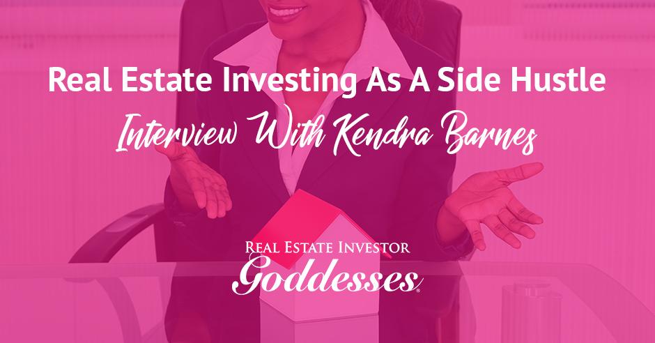 REIG Kendra | Real Estate Side Hustle