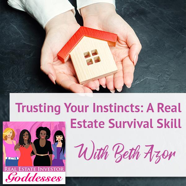 REIG Beth Azor | Trusting Your Instincts