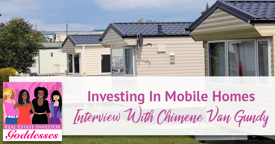 REIG Chimene | Investing In Mobile Homes