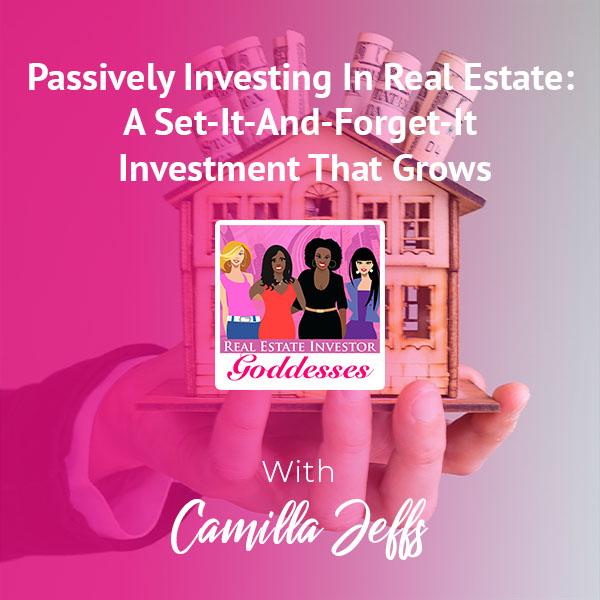 REIG Camilla   Passive Real Estate Investing