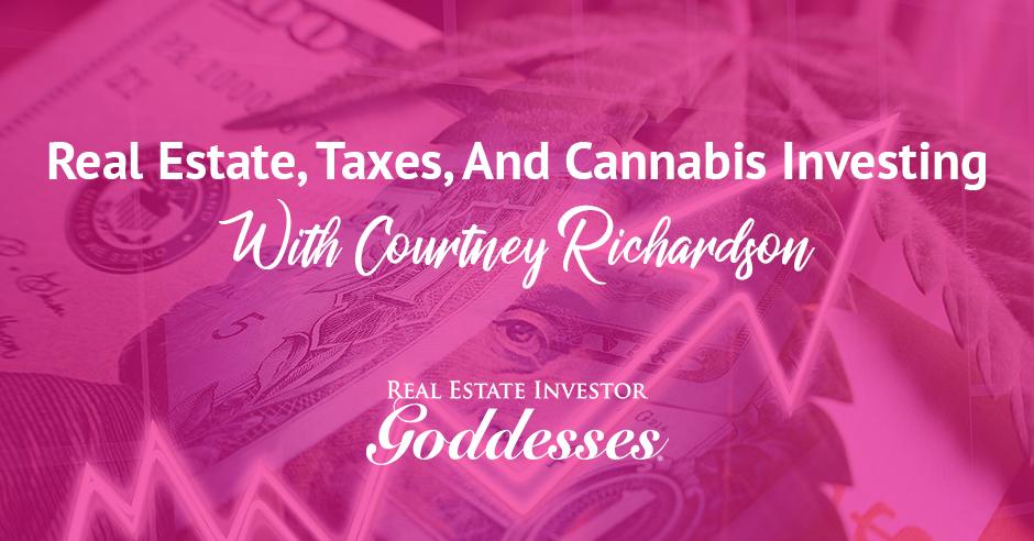 REIG Courtney   Cannabis Investing