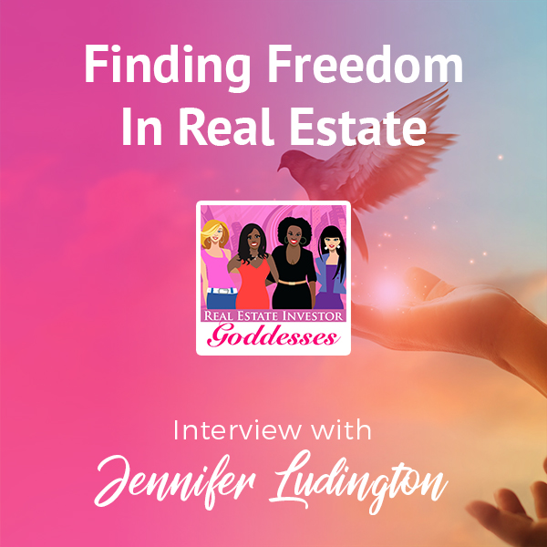 REIG Jennifer Ludington   Real Estate Freedom
